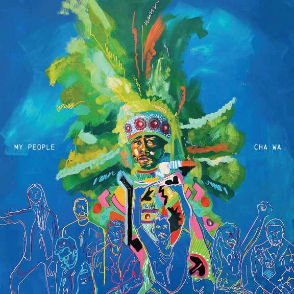 Cha Wa My People (coloured) LP 2021