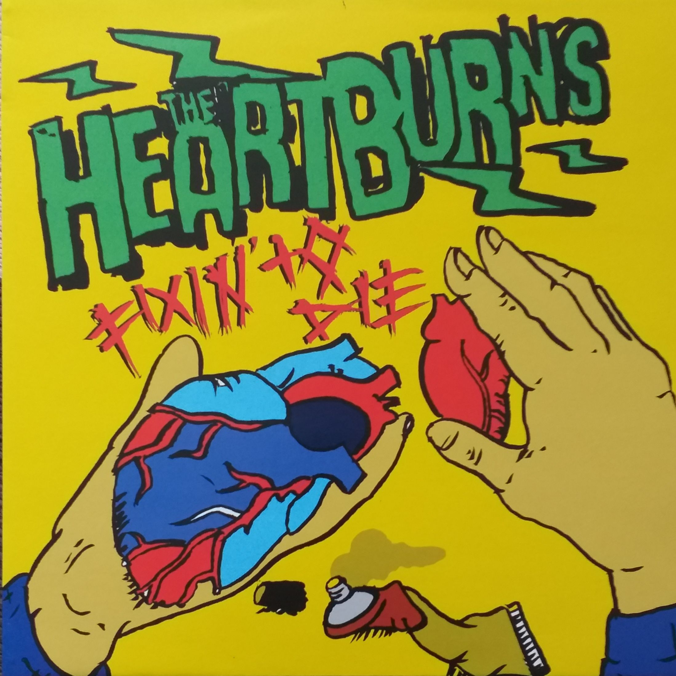 The Heartburns  Fixin' to die LP undefined