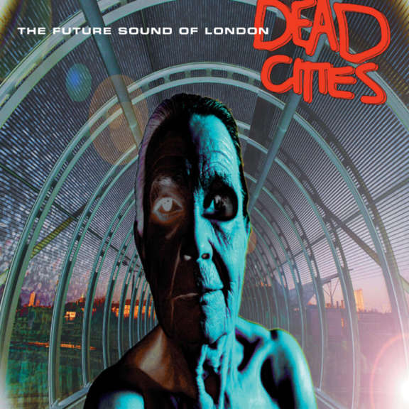 Future Sound Of London Dead Cities LP 2021