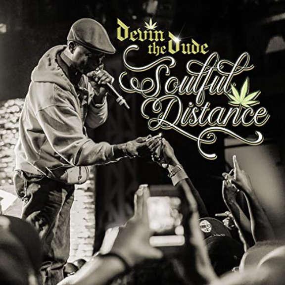 Devin the Dude Soulful Distance LP 2021