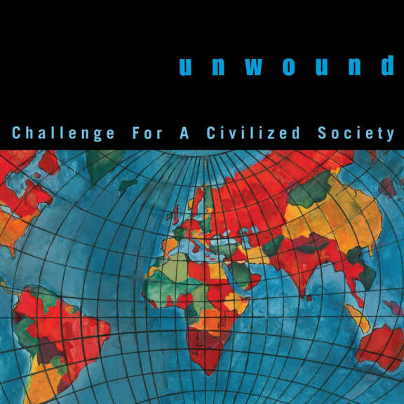 Unwound Challenge For A Civilized Society LP 2021