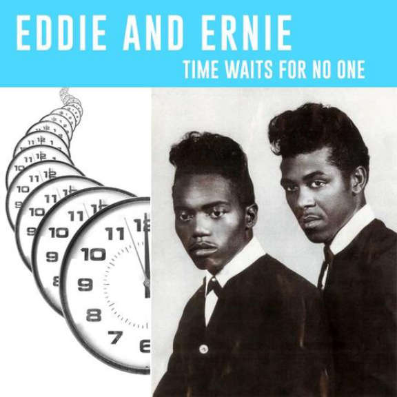 Eddie & Ernie Time Waits For No One LP 2021