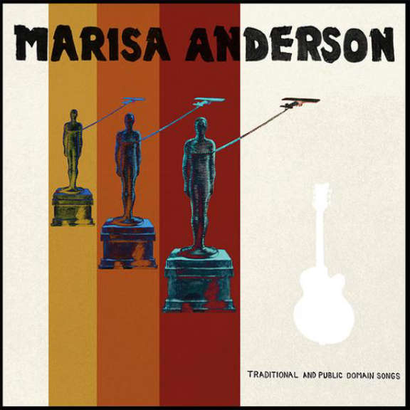 Marisa Anderson Traditional and Public Domain LP 2021
