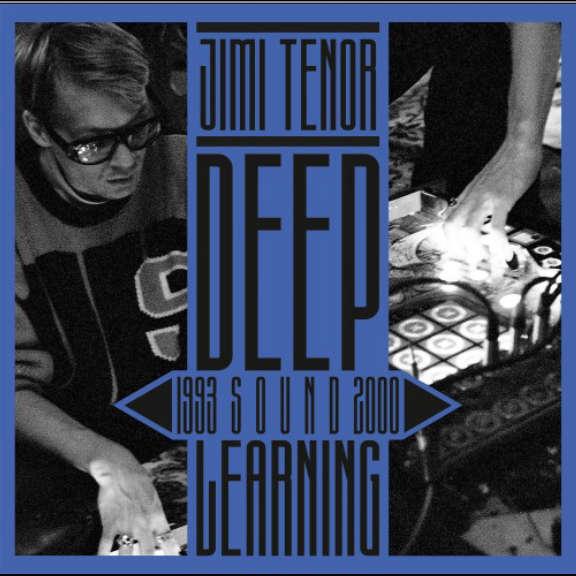 Jimi Tenor Deep Sound Learning (1993 - 2000) LP 2021