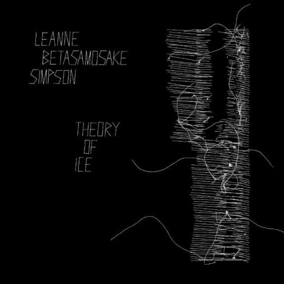 Leanne Betasamoake Simpson Theory Of Ice LP 2021