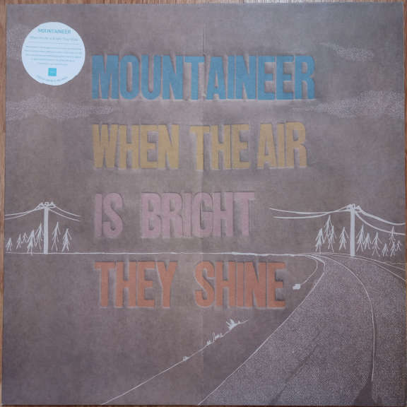 Mountaineer When The Air Is Bright They Shine LP 0
