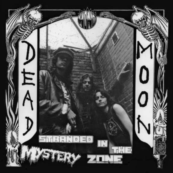 Dead Moon Stranded In The Mystery Zone LP 2021