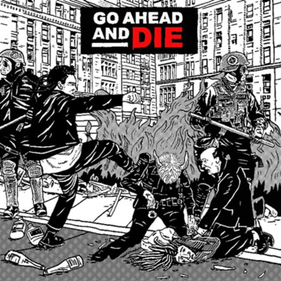 Go Ahead And Die Go Ahead And Die LP 2021
