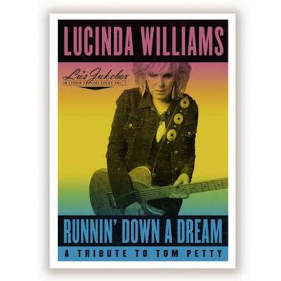 Lucinda Williams Runnin' Down A Dream: A Tribute To Tom Petty LP 2021