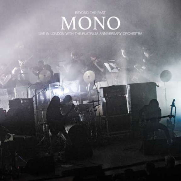 Mono Beyond the Past - Live In London With The Platinum Anniversary Orchestra LP 2021