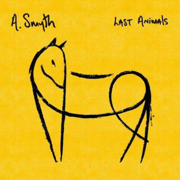 A. Smyth Last Animals (coloured) LP 2021