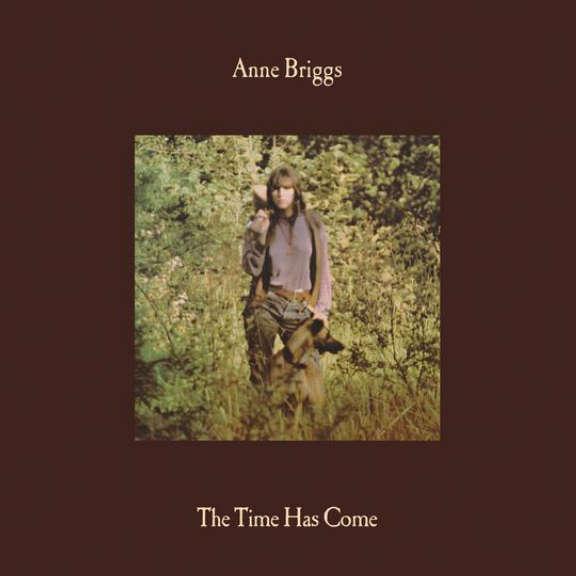 Anne Briggs The Time Has Come (coloured) LP 2021