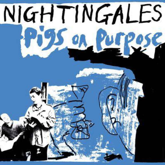 The Nightingales Pigs On Purpose LP 2021