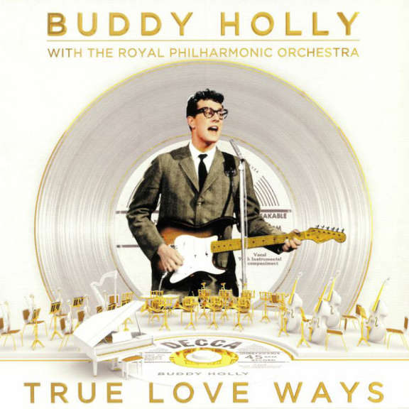 Buddy Holly With The Royal Philharmonic Orchestra True Love Ways LP 2018