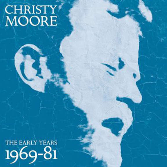 Christy Moore The Early Years 1969-81 LP 2020