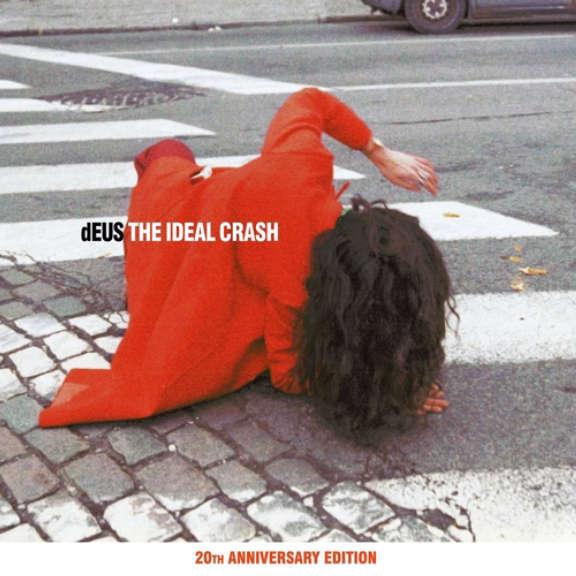 DEUS The Ideal Crash (20th anniversary) LP 2019