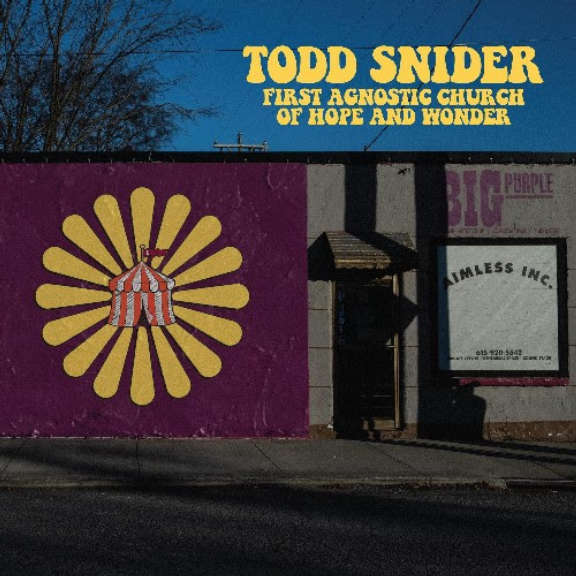 Todd Snider First Agnostic Church Of Hope And Wonder LP 2021