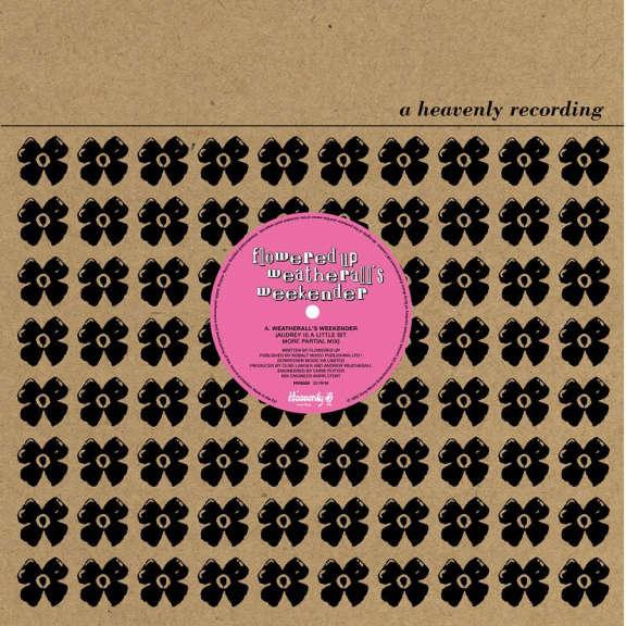 Flowered Up Weatherall's Weekender LP 2021