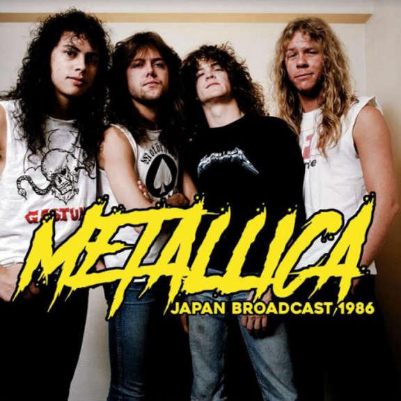 Metallica Japan Broadcast 1986 LP 2021
