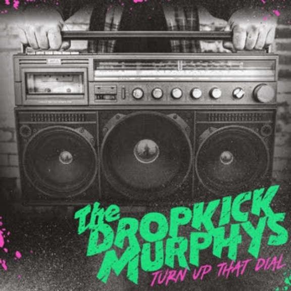 Dropkick Murphys Turn Up That Dial (pink/green) LP 2021