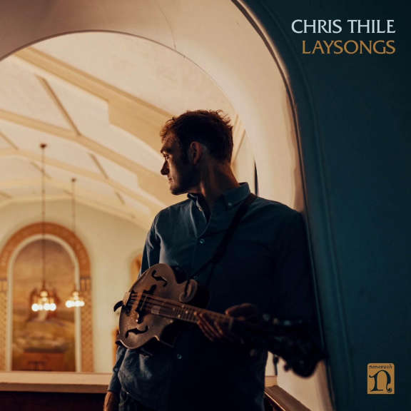 Chris Thile Laysongs LP 2021