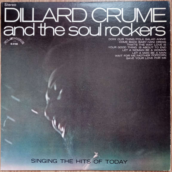 Dillard Crume And The Soul Rockers Singing The Hits Of Today LP 0
