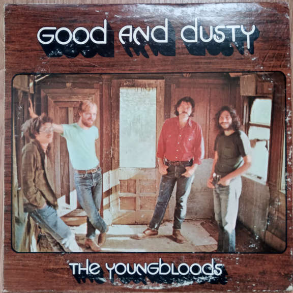The Youngbloods Good And Dusty LP 0