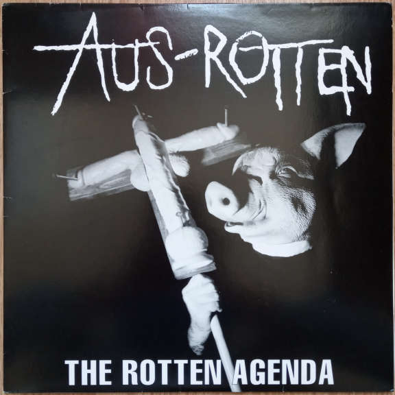 Aus-Rotten The Rotten Agenda LP 0