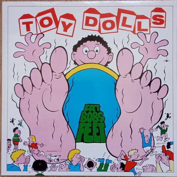 Toy Dolls Fat Bob's Feet LP 0