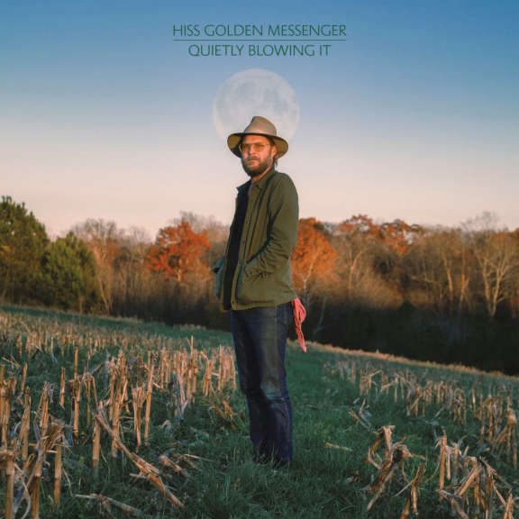Hiss Golden Messenger Quietly Blowing It (coloured) LP 2021