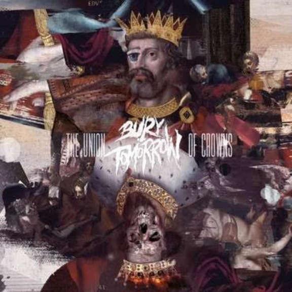 Bury Tomorrow The Union Of Crowns LP 2021