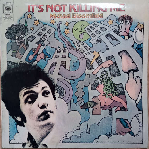 Michael Bloomfield It's Not Killing Me LP 0