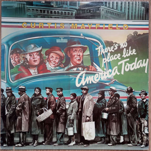 Curtis Mayfield  There's No Place Like America Today LP 0
