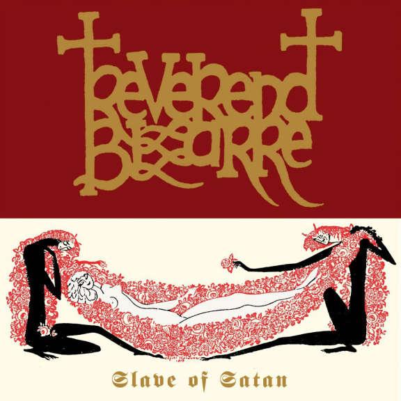 Reverend Bizarre Slave of Satan LP 2021