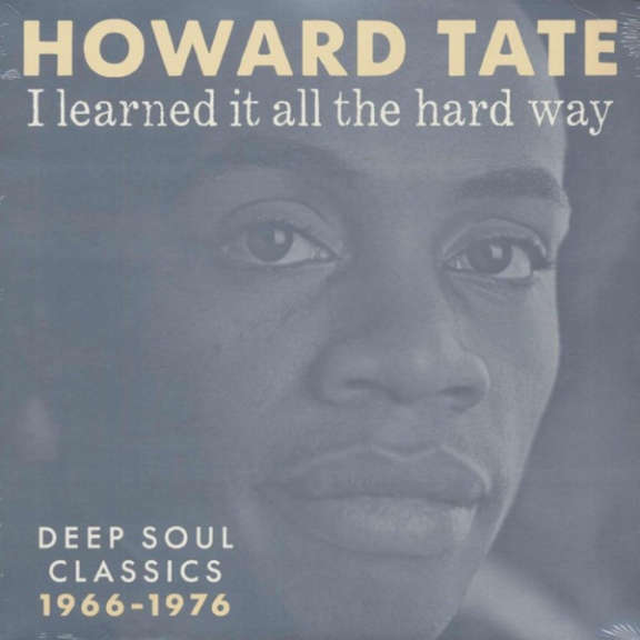 Howard Tate I Learned It All The Hard Way LP 0