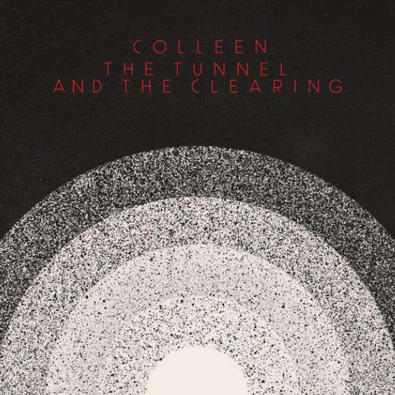 Colleen Tunnel and the Clearing (black) LP 2021