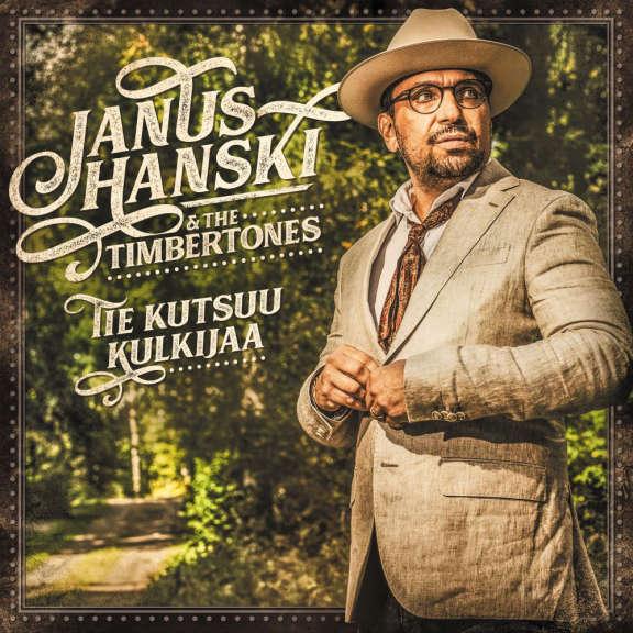 Janus Hanski & The Timbertones Tie Kutsuu Kulkijaa LP 2021