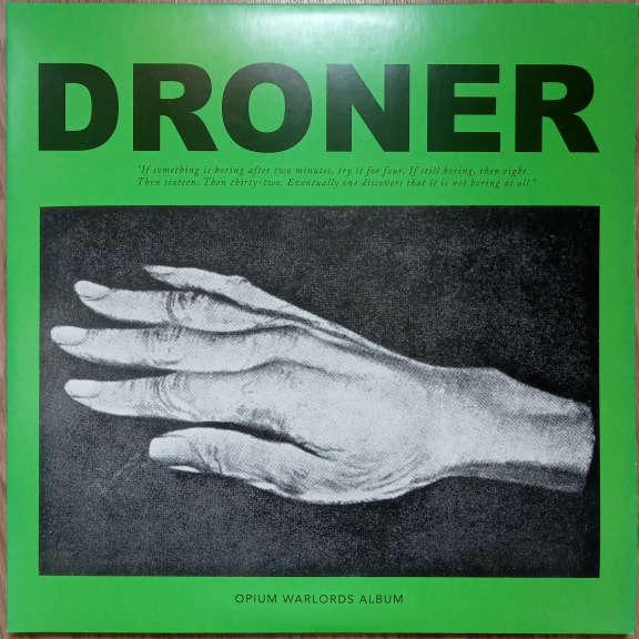 Opium Warlords Droner LP 0