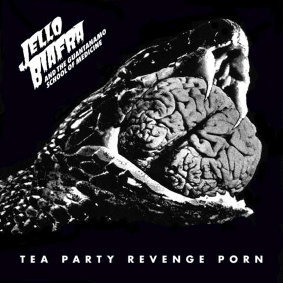 Jello Biafra & Guantanamo School Of Medicine Tea Party Revenge Porn (black) LP 2021