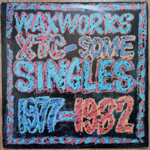 XTC Waxworks - Some Singles 1977-1982 LP 0
