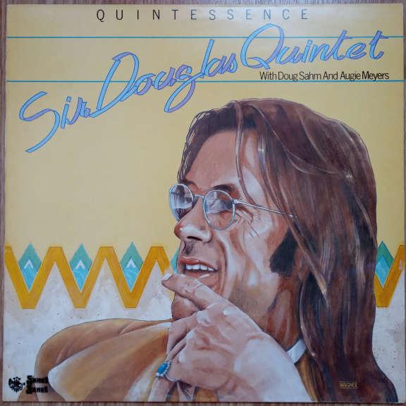 Sir Douglas Quintet Quintessence LP 0