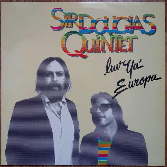 Sir Douglas Quintet Luv Ya' Europa LP 0