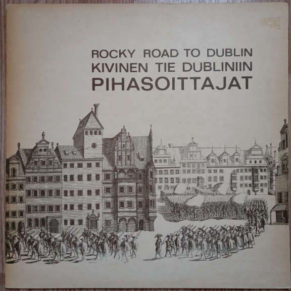 Pihasoittajat Rocky Road To Dublin - Kivinen Tie Dubliniin  LP 0