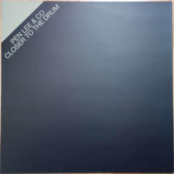 Pen Lee & Co Closer To The Drum   LP 0
