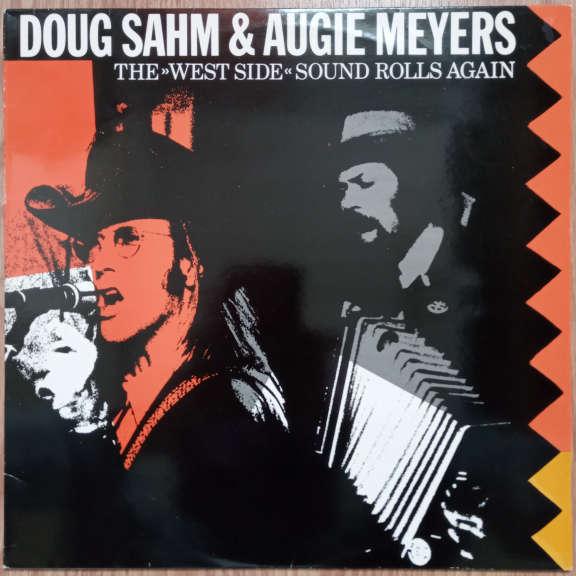 Doug Sahm & Augie Meyers The West Side Sound Rolls Again LP 0