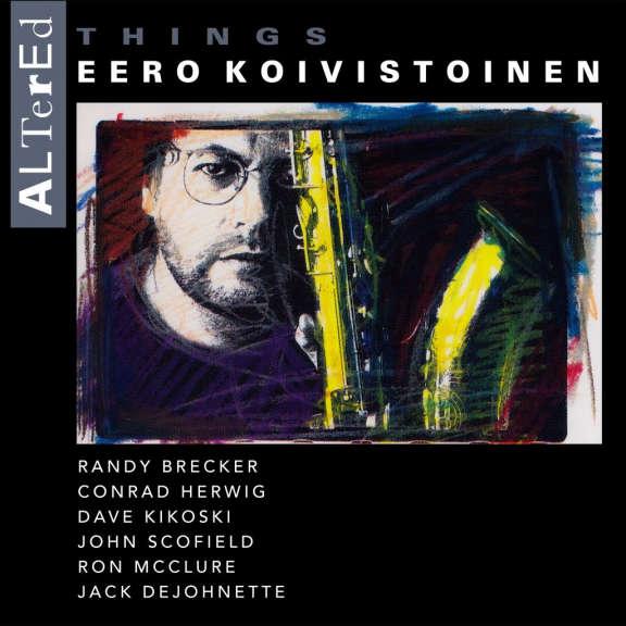 Eero Koivistoinen Altered Things LP 2021