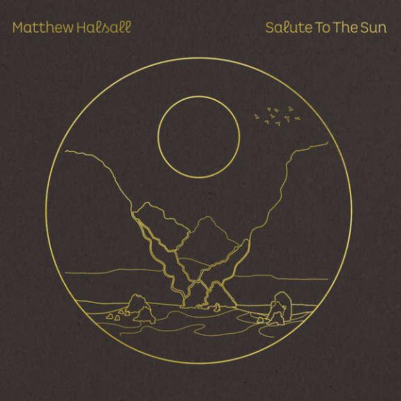 Matthew Halsall Salute To The Sun LP 2020