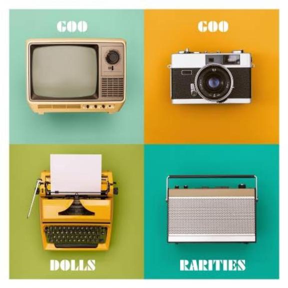 The Goo Goo Dolls Rarities LP 2021