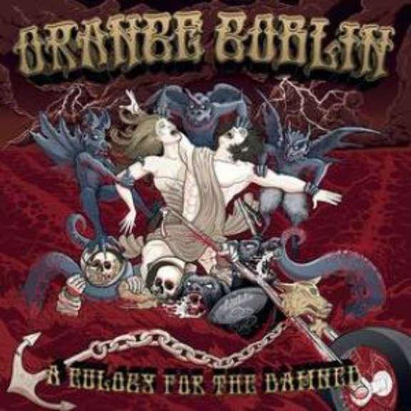 Orange Goblin A Eulogy For The Damned (RSD 2021, Osa 1) LP 2021