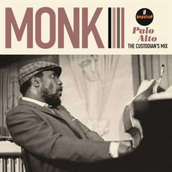 Thelonious Monk Palo Alto: The Custodian's Mix (RSD 2021, Osa 1) LP 2021